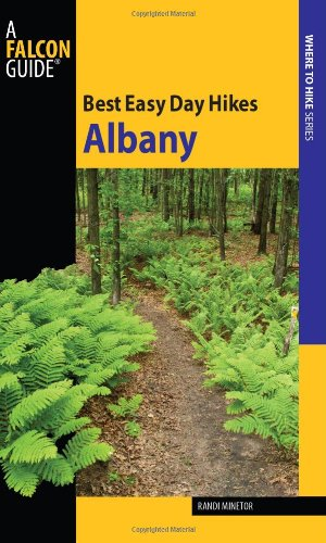 Best Easy Day Hikes Albany 9780762754632