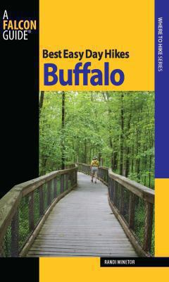 Best Easy Day Hikes Buffalo 9780762754649