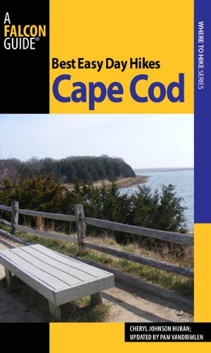 Best Easy Day Hikes Cape Cod and the Islands 9780762761333
