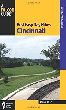 Best Easy Day Hikes Cincinnati 9780762763566