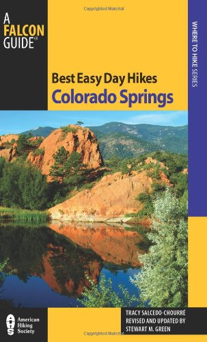 Best Easy Day Hikes Colorado Springs 9780762763573