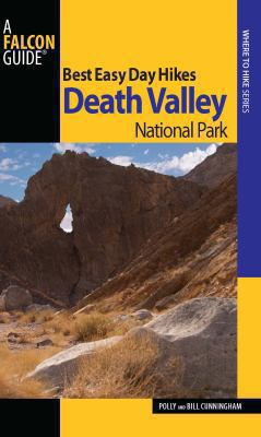 Best Easy Day Hikes Death Valley National Park, 2nd 9780762760527