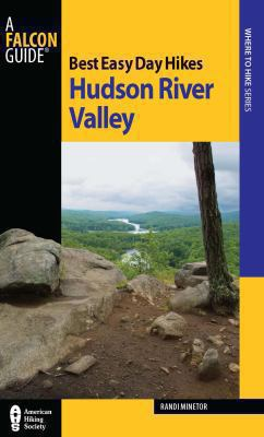 Best Easy Day Hikes Hudson River Valley 9780762755455