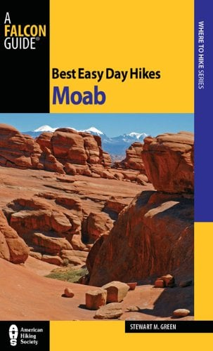 Best Easy Day Hikes Moab 9780762763580