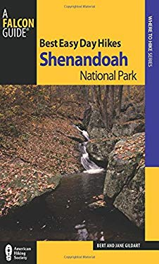 Best Easy Day Hikes Shenandoah National Park 9780762764327