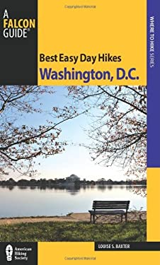 Best Easy Day Hikes Washington, D.C. 9780762760596