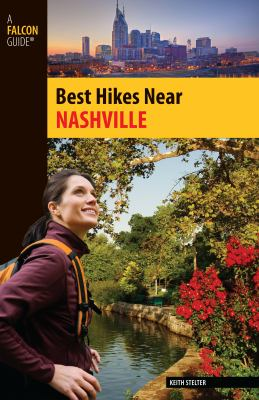 Best Hikes Near Nashville 9780762759804