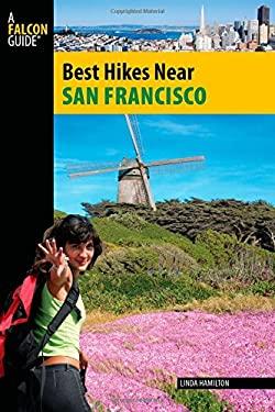 Best Hikes Near San Francisco 9780762746750