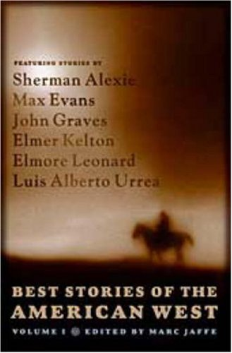 Best Stories of the American West, Volume One 9780765310903