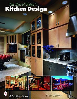Best of Today's Kitchen Design 9780764327599