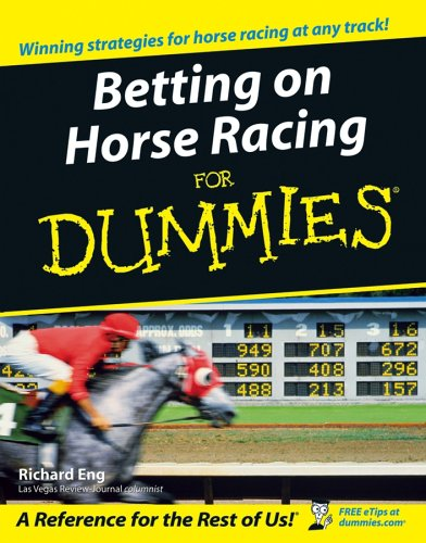 Betting on Horse Racing for Dummies 9780764578403
