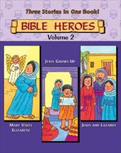 Bible Heroes, Volume 2: Mary, Jesus, Jesus with Lazarus Little Storybooks