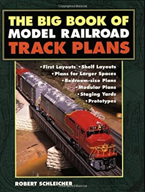 Big Book of Model Railroad Track Plans 9780760314234
