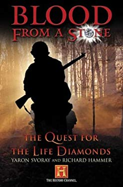 Blood from a Stone: The Quest for the Life Diamonds 9780765307965