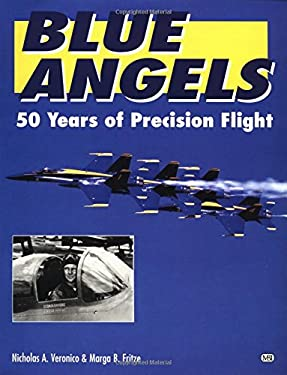 Blue Angels: 50 Years of Precision Flight 9780760301388
