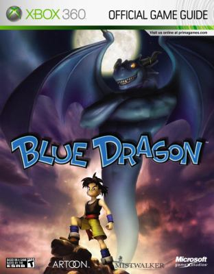 Blue Dragon: Xbox 360 9780761557098