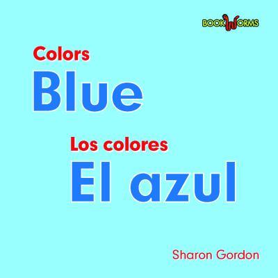 Blue/El Azul 9780761428732