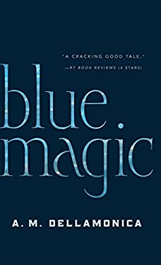 Blue Magic 9780765319487