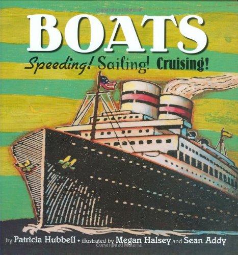 Boats: Speeding! Sailing! Cruising! 9780761455240