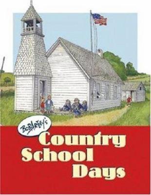 Bob Artley's Country School Days 9780760324622
