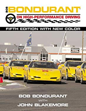 Bob Bondurant on High-Performance Driving 9780760315507