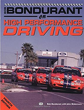 Bob Bondurant on High-Performance Driving 9780760306031