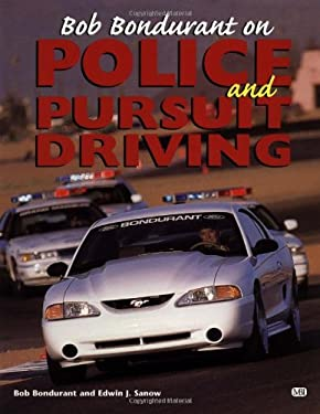 Bob Bondurant on Police & Pursuit Driving 9780760306864