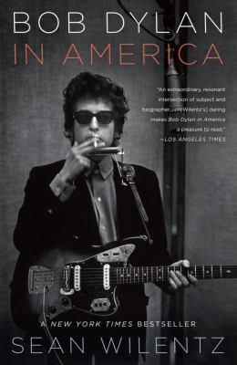 Bob Dylan in America 9780767931793