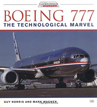 Boeing 777: The Technological Marvel 9780760308905