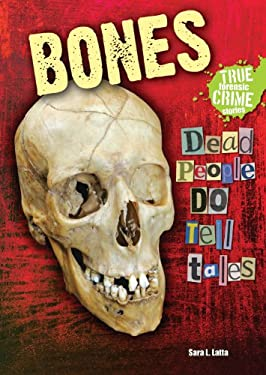 Bones: Dead People Do Tell Tales 9780766036697