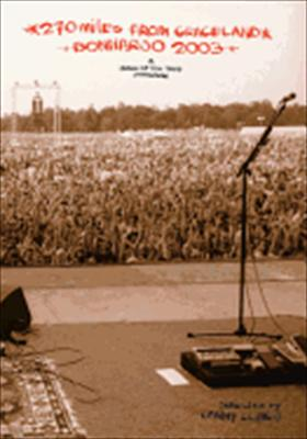 Bonnaroo 2003: 270 Miles from Graceland