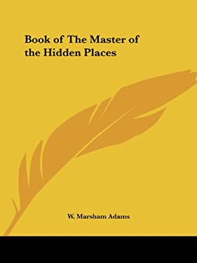 Book of the Master of the Hidden Places 9780766129771