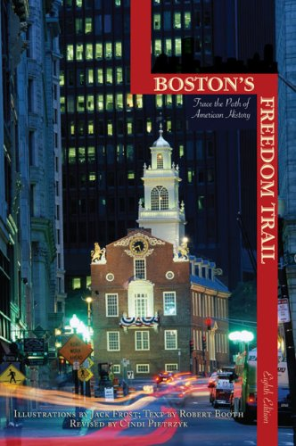 Boston's Freedom Trail: Trace the Path of American History 9780762747696