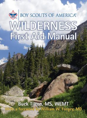 Boy Scouts of America Wilderness First Aid Manual 9780762759491