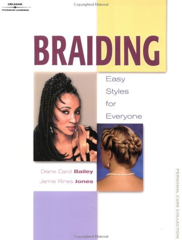 Braiding: Easy Styles for Everyone 9780766837645