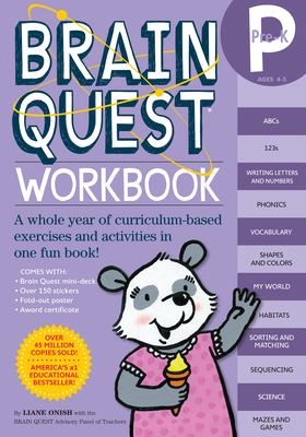 Brain Quest Workbook : Pre-K - A Whole Year of Curriculum-Based Exercises and Activities in One Fun Book!