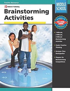 Brainstorming Activities, Grades 6-8 9780769633985