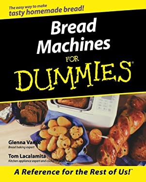 Bread Machines for Dummies 9780764552410