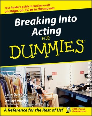 Breaking Into Acting for Dummies 9780764554469