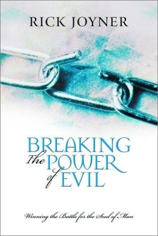 Breaking the Power of Evil 9780768421637