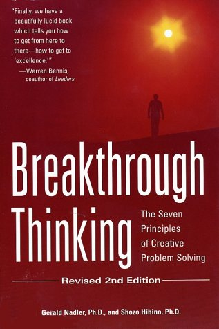 Breakthrough Thinking, Revised 2nd Edition: The Seven Principles of Creative Problem Solving 9780761506485