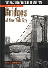 Bridges of New York City: The Museum of the City of New York 2881405