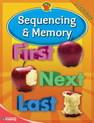 Brighter Child Sequencing and Memory, Preschool 9780769648293