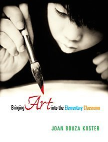 Bringing Art Into the Elementary Classroom 9780766805415