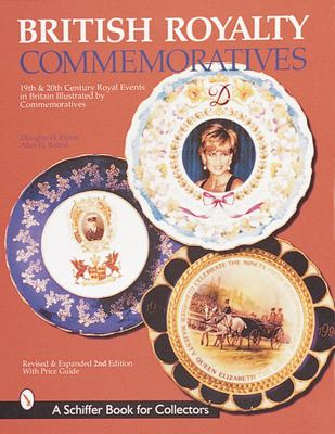 British Royalty Commemoratives 9780764308642
