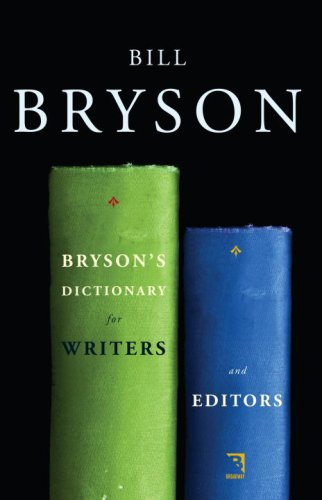 Bryson's Dictionary for Writers and Editors 9780767922708