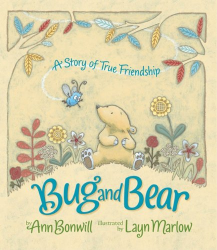 Bug and Bear: A Story of True Friendship 9780761459026