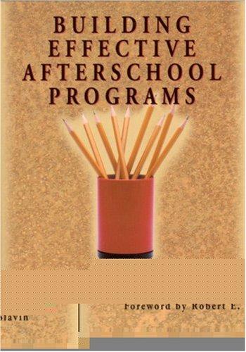 Building Effective Afterschool Programs 9780761978787
