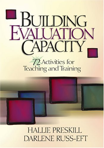 Building Evaluation Capacity: 72 Activities for Teaching and Training 9780761928102