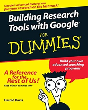 Building Research Tools with Google for Dummies 9780764578090
